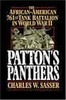 Patton's Panthers  The African-American 761st Tank Battalion In World War II