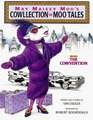 May Maisey Moo's Cowllection of Moo Tales Volume1 The Cowvention