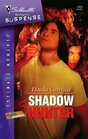 Shadow Hunter (Night Guardians, Bk 3) (Silhouette Intimate Moments, No 1450)