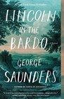 Lincoln in the Bardo A Novel