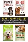 Happy Puppy Box Set Puppy Care Puppy Training Dog Food Recipes  Essential Oils for Dogs