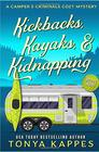 Kickbacks Kayaks and Kidnapping A Camper and Criminals Cozy Mystery Series Book 12
