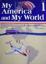 My America and My World, Grade 1