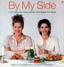 By My Side 125 Delicious Side Dishes that Make the Meal