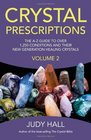 Crystal Prescriptions The A-Z Guide to Over 1250 Conditions and Their New Generation Healing Crystals