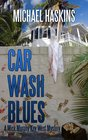 Car Wash Blues (Mad Mick Murphy Mysteries)
