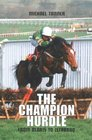 The Champion Hurdle From Blaris to Istabraq