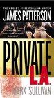 Private L.A.  (Private, Bk 7)