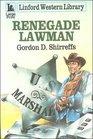 Renegade Lawman