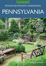 Pennsylvania Month-by-Month Gardening What to Do Each Month to Have A Beautiful Garden All Year
