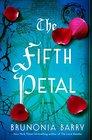 The Fifth Petal A Novel