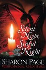 Silent Night Sinful Night Wicked for Christmas / Naughty or Nice / Stolen Chances