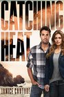 Catching Heat (Cold Case Justice, Bk 3)