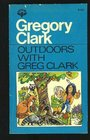 Outdoors with Gregory Clark
