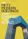 Design Museum Fifty Modern Buildings  That Changed the World