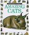 Amazing Cats (Eyewitness Juniors)