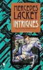 Intrigues (Valdemar: Collegium Chronicles, Bk 2)