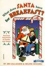 What Does Santa Have for Breakfast A Seasonal Assortment of Puzzles and Games