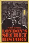 London's Secret History