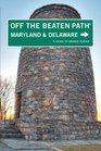 Maryland and Delaware Off the Beaten Path, 9th: A Guide to Unique Places (Off the Beaten Path Series)