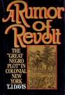 Rumor of Revolt