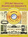 293 Art Nouveau Designs and Ornaments CD-ROM and Book (Electronic Clip Art)