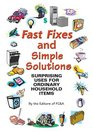 Fast Fixes and Simple Solutions: Surprising Uses for Ordinary Household Items