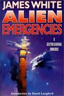 Alien Emergencies : A Sector General Omnibus (Sector General)