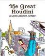 The Great Houdini Daring Escape Artist