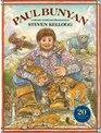 Paul Bunyan (20th Anniversary Edition)