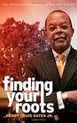 Finding Your Roots The Official Companion to the PBS Series