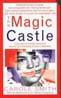 Magic Castle: A Mother's Harrowing True Story of Her Adoptive Son's Multiple Personalities -- and the Triumph of Healing