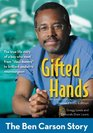 Gifted Hands Revised Kids Edition The Ben Carson Story