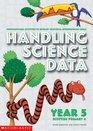 Handling Science Data Year 5