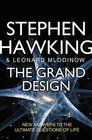 The Grand Design New Answers to the Ultimate Questions of Life