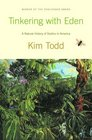 Tinkering with Eden A Natural History of Exotics in America
