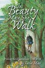 In Beauty May She Walk; Hiking the Appalachian Trail at 60