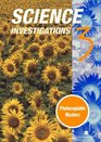 Science Connections Science Investigations Pack Bk3
