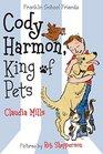 Cody Harmon King of Pets