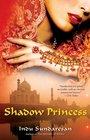 Shadow Princess A Novel