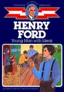 Henry Ford Young Man With Ideas