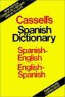 Cassell's Spanish-English English-Spanish Dictionary