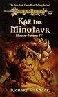 Kaz the Minotaur (Dragonlance: Heroes, Vol 4)