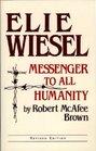 Elie Wiesel Messenger Revised Theology
