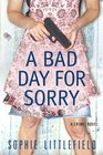 A Bad Day for Sorry (Stella Hardesty, Bk 1)