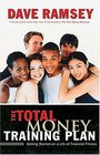 The Total Money Training Plan : Getting Started on a Life of Financial Fitness
