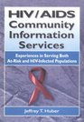 HIV/Aids Community Information Services Experiences in Serving Both At-Risk and HIV-Infected Populations