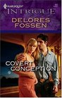Covert Conception (Harlequin Intrigue, No 950)
