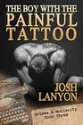 The Boy with the Painful Tattoo (Holmes & Moriarity, Bk 3)