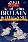 Collins Comprehensive Road Atlas Britain and Ireland 2001